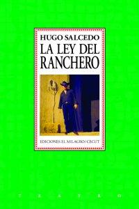La ley del ranchero