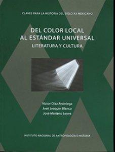 Del color local al estándar universal : literatura y cultura