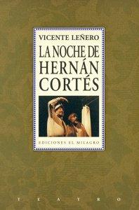 La noche de Hernán Cortés