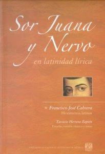 Sor Juana y Nervo en la latinidad lírica