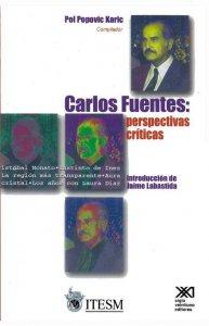 Carlos Fuentes : perspectivas críticas