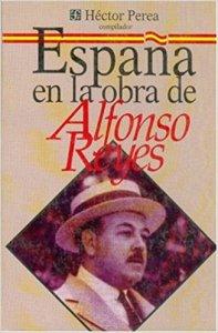 España en la obra de Alfonso Reyes