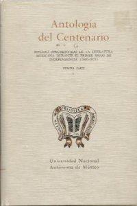 Antología del centenario. Tomo I