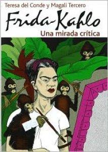 Frida Kahlo : una mirada crítica