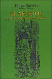 El apóstol y otros cuentos de la Revolución