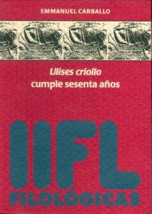 Ulises criollo cumple sesenta años