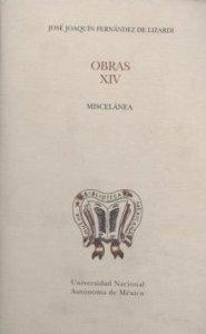 Obras : XIV miscelánea, bibliohemerografía, listados e índices