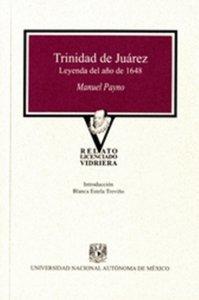 Trinidad de Juárez : leyenda del año 1648