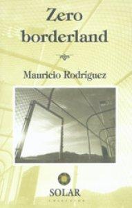 Zero borderland
