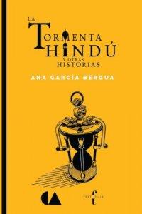 La tormenta hindú y otras historias