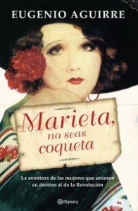 Marieta no seas coqueta
