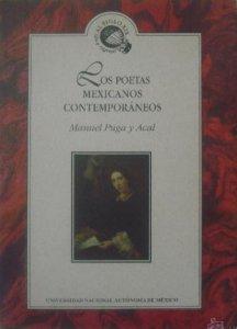 Los poetas mexicanos contemporáneos : ensayos críticos de Brummel