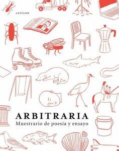 Arbitraria : muestrario de poesía y ensayo