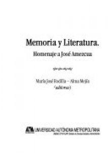 Memoria y literatura : homenaje a José Amezcua