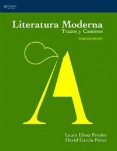 Literatura moderna : trazos y caminos