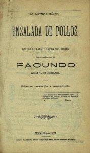 Ensalada de pollos : novela de estos tiempos que corren tomada del carnet de Facundo (José T. de Cuéllar) ; edición corregida y aumentada