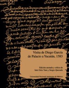 Visita de Diego García de Palacio a Yucatán, 1583