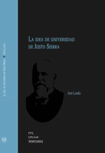 La idea de universidad de Justo Sierra