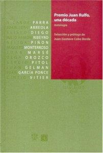 Premio Juan Rulfo, una década : antología