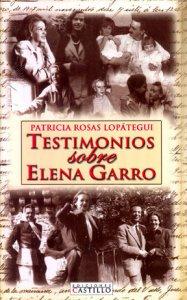 Testimonios sobre Elena Garro