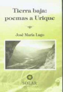 Tierra baja : poemas a Urique