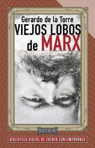 Viejos lobos de Marx