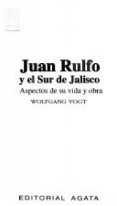 Juan Rulfo y el sur de Jalisco : aspectos de su vida y obra