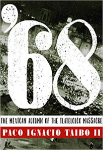 '68 : the mexican autumn of the Tlatelolco massacre