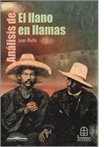 Análisis de El llano en llamas : Juan Rulfo