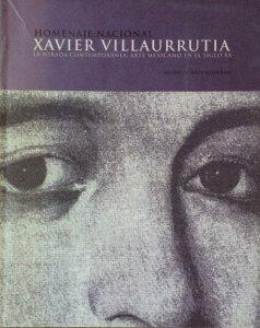 Homenaje Nacional Xavier Villaurrutia : la mirada contemporánea: arte mexicano en el siglo XX