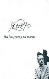 J. Rulfo : mis imágenes y mi muerte