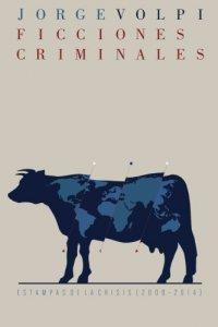 Ficciones criminales: estampas de la crisis (2008-2014)