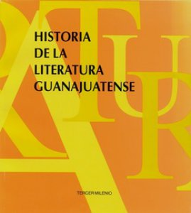Historia de la literatura guanajuatense