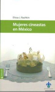 Mujeres cineastas en México : el otro cine