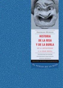 Historia de la risa y de la burla : desde la antigüedad hasta la edad media