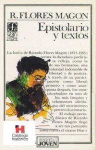 Ricardo Flores Magón : epistolario y textos