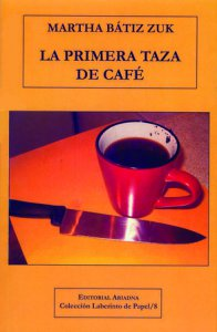 La primera taza de café