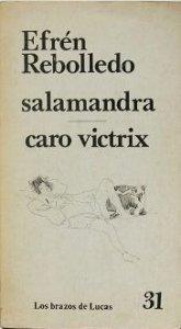 Salamandra. Caro victrix