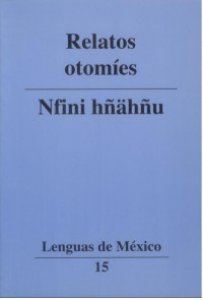 Relatos otomíes = Nfini hñähñu