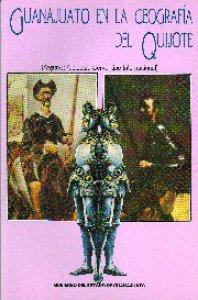 Guanajuato en la geografía del Quijote (segundo coloquio cervantino internacional)