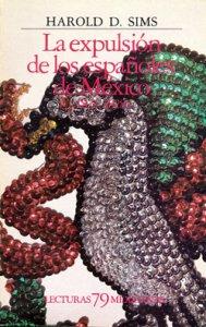 La expulsión de los españoles de México (1821-1828)
