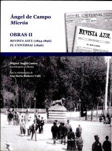 Obras II : Revista Azul, 1894-1896 y El Universal, 1895-1896