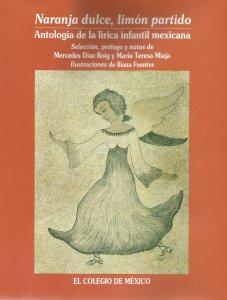 Narajana dulce, limon partido : antologia de la lírica infantil mexicana