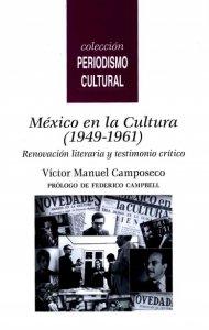México en la Cultura (1949-1961) : renovación literaria y testimonio crítico