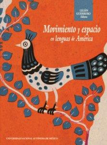 Movimiento y espacio en lenguas de América