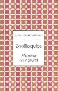 Zooliloquios. Historia no natural