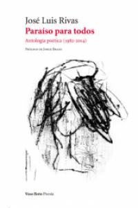 Paraíso para todos : antología poética (1982-2014)