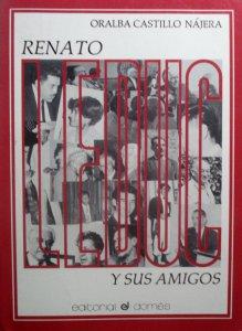 Renato Leduc y sus amigos