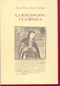 La excepción y la regla : estudios sobre espiritualidad y cultura en la Nueva España