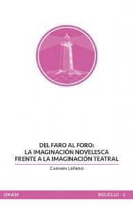 Del faro al foro : la imaginación novelesca frente a la imaginación teatral